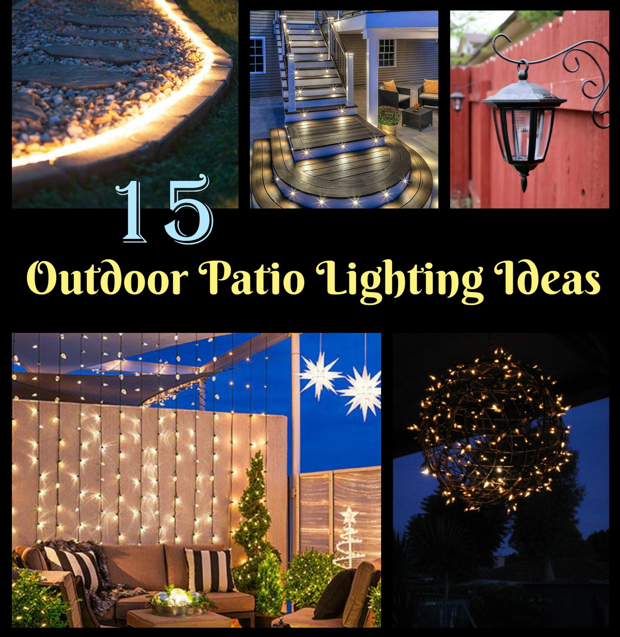15 Outdoor Patio Lighting Ideas You'll Love!
