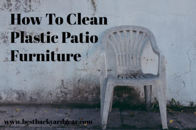 How To Clean Plastic Patio Furniture
