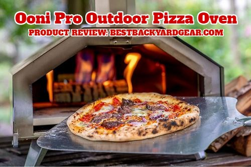Product Review: Ooni Pro Outdoor Pizza Oven by Bestbackyardgear.com